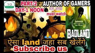 🔥🔥BADLAND🔥Superb adventure mobile game part 2 is awesome | Day 1 Noon full || by author of gamers