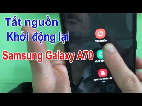 Cách tắt nguồn, khởi động lại Samsung Galaxy A70