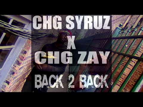 CHG SYRUZ X CHG ZAY - BACK TO BACK -- {KID OCEAN BEAT}