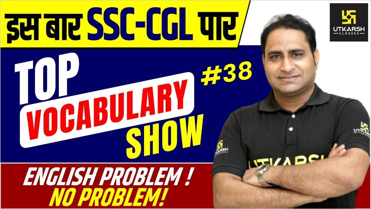 English Problem ! No Problem | Top Vocabulary Show #38 By SV Singh Sir | Utkarsh Classes