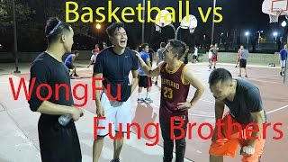 Basketball vs Phil x Fung Bros (When You