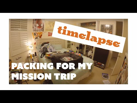 PACKING FOR MY MISSION TRIP | TIMELAPSE
