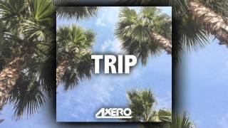 Axero - Trip