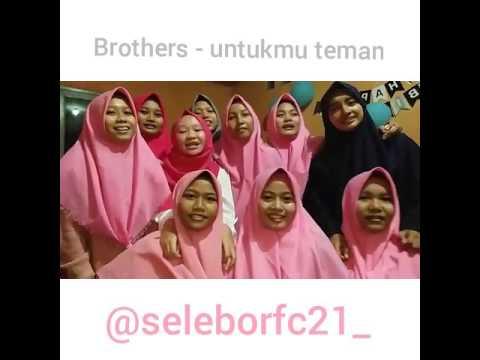 Brothers untukmu teman (cover)