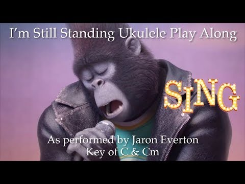 I'm Still Standing (from Sing) Ukulele Play Along