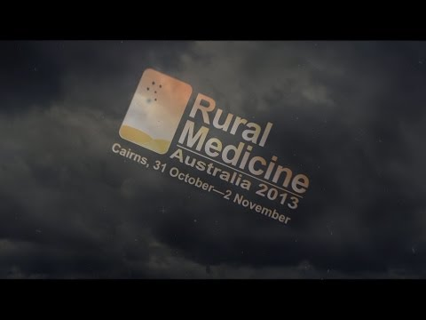 RMA2013 & World Summit (Rural Generalist Medicine) - Cairns, Australia