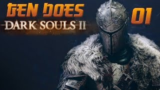 Dark Souls II: Welcome to Dying - Episode 1