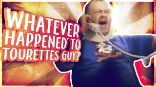 Whatever Happened to Tourettes Guy?