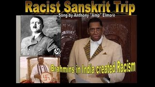 "Racist Sanskrit Trip:Buddhist Rap song by Anthony ""Amp"" Elmore"