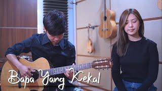 Bapa Yang Kekal - Julita Manik | Cover by NY7 (Nadia & Yoseph)