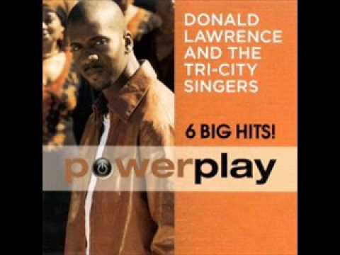 Sign Me Up   Donald Lawrence and the Tri City Singers