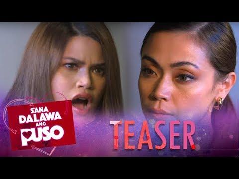 Sana Dalawa Ang Puso August 6, 2018 Teaser