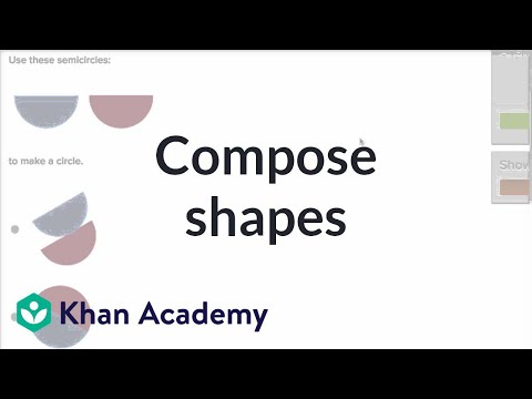 Compose Shapes | Geometry | Early Math | Khan Academy