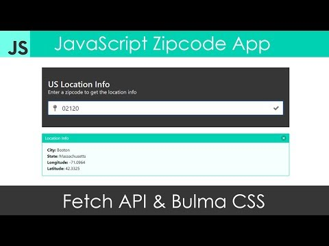 JavaScript Zipcode App Using Fetch & Bulma CSS