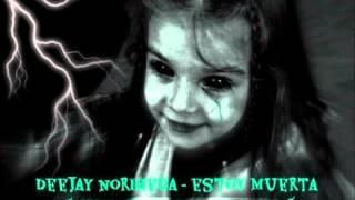 Deejay Norihega - Estoy Muerta ( Halloween Special Mix )