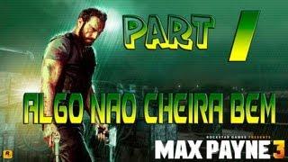 Max Payne 3 - Cap 01- Algo Não Cheira Bem  PT-BR[HD](PS3)