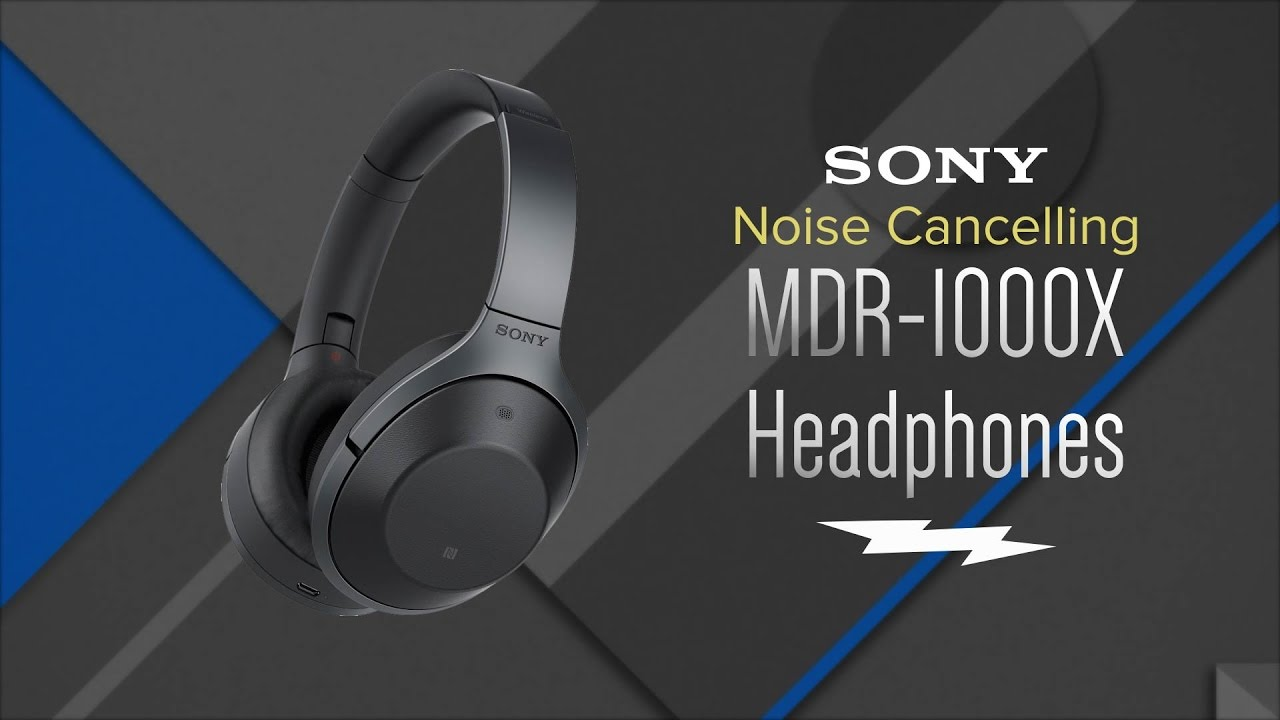 Sony Bluetooth Over-Ear Noise Cancelling Headphones | MDR-1000X - Review