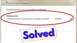 How to fix The remote device or resource won't accept the connection
