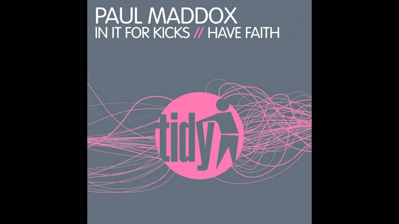 Paul Maddox - Have Faith (Original Mix) [Tidy] - YouTube