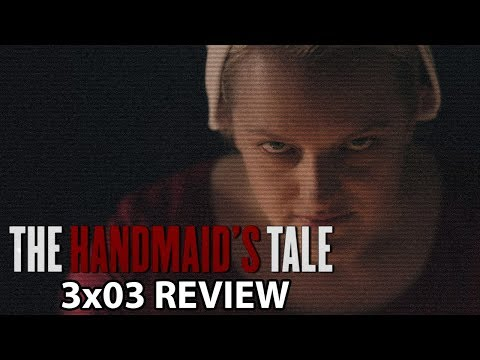 The Handmaid's Tale Season 3 Episode 3 'Useful' Review/Discussion
