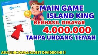 🎮REAL MEMBAYAR!! MAIN GAME ISLAND KING DIBAYAR 4 JUTA !!APLIKASI PENGHASIL SALDO DANA TERCEPAT 2021 screenshot 5