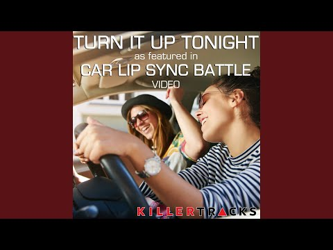 """Turn It Up Tonight (As Featured in the BYUtv Studio C """"Car Lip Sync Battle"""" Video)"""