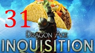 Too Many Breeches - 31  - Dragon Age Inquisition
