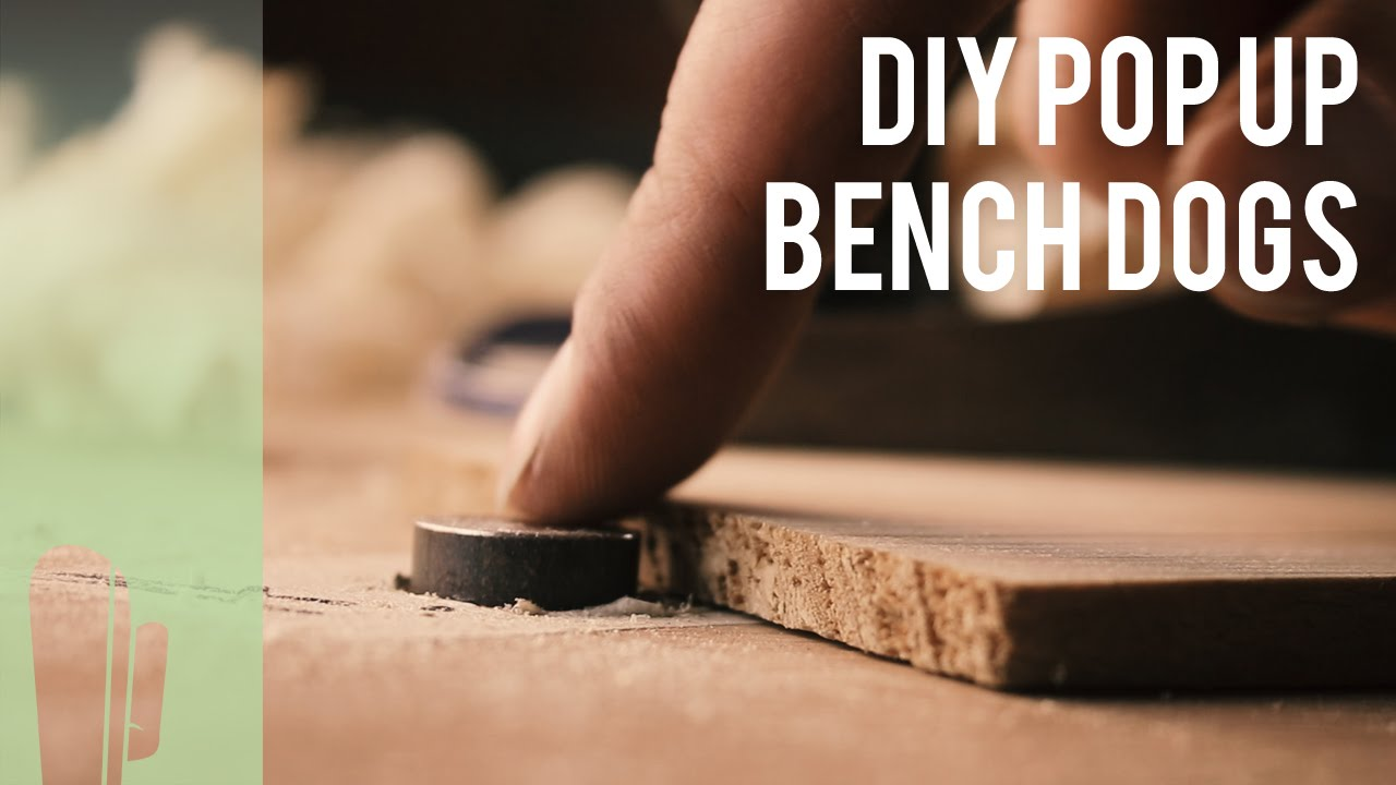 How To Make Your Own Bench Dogs