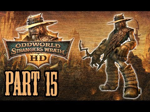 Let's Play Oddworld: Stranger's Wrath HD #15 - Fatty Mc Boom Boom