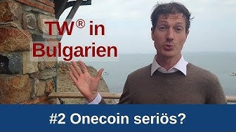 Onecoin seriös oder Abzocke? Thorsten Wittmann in Bulgarien