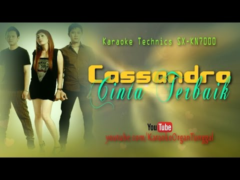 Cassandra - Cinta Terbaik | Karaoke Technics SX-KN7000