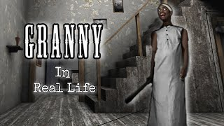 Granny (the horror game) In Real Life.
