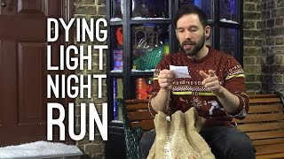 DYING LIGHT NIGHTTIME RUN! Oxbox Xmas Challenge Day 7 - Dying Light