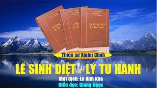 Download Lẽ sinh diệt, lý tu hành - Quyển 4 - Thiền sư Ajahn Chah