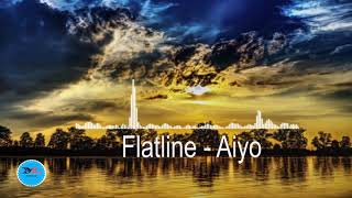 Flatline By Aiyo Feat jowem[ 2010s Pop Music]