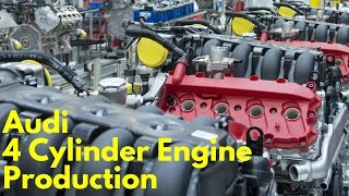 2017 Audi Four Cylinder Engine Production