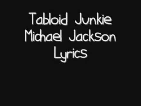 Michael Jackson - Tabloid Junkie. (Lyrics).