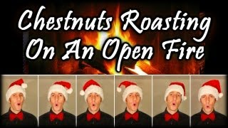 Chestnuts Roasting On An Open Fire (The Christmas Song) - One Man Barbershop Choir - Julien Neel