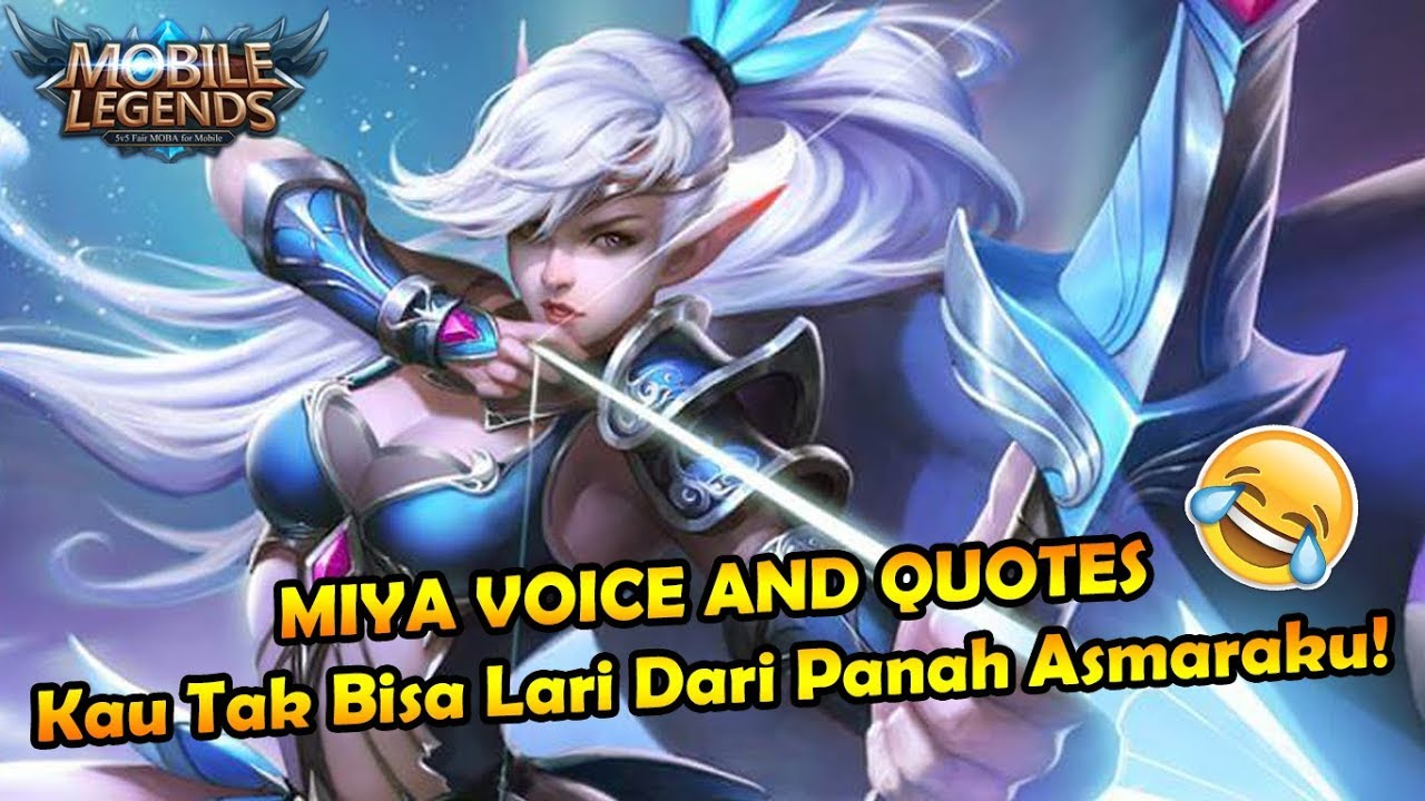 Kata Kata Bijak Miya Mobile Legends Bahasa Indonesia Youtube