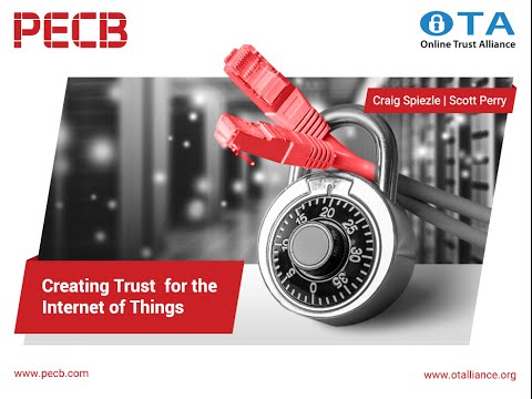 Creating Trust for the Internet of Things