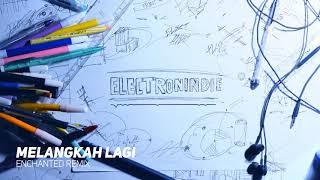 [#Electronindie] Matter Halo - Melangkah Lagi (Enchanted Remix)