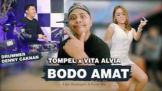 DC MUSIK || TOMPEL Ft. VITA ALVIA - BODO AMAT (OFFICIAL LIVE MUSIC)
