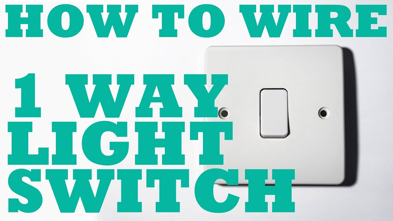 1 Way Light Switch, how to install and wire. - YouTube