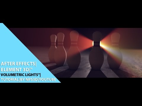 """AFTER EFFECTS ELEMENT 3D """"VOLUMETRIC LIGHTS"""" TUTORIAL BY NPS3D YOUTUBE"""