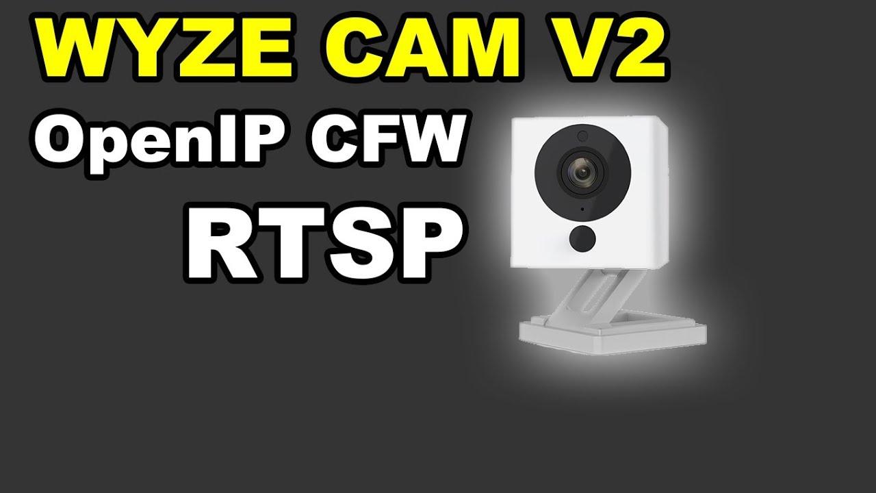 Wyze Cam V2 Xiaomi XiaoFang RTSP OpenIP