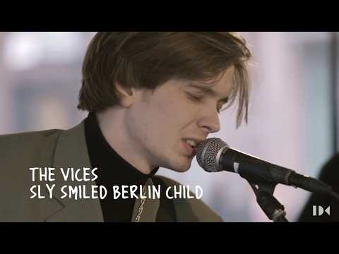 The Vices - Sly Smiled Berlin Child