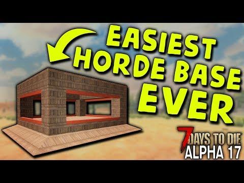 EASIEST HORDE BASE EVER In ALPHA 17 | 7 Days To Die (2019 Alpha 17.1 B9)