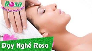 Hướng dẫn massage mặt cơ bản, chăm sóc da, chống lão hóa
