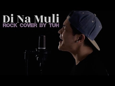 """""""Di Na Muli"""" - The Itchyworms Punk Rock Cover by TUH"""