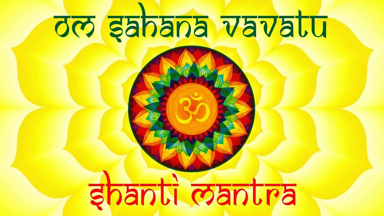 Om Sahana Vavatu Shanti Mantra With Lyrics And Meaning Mantra